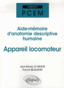 Aide-mémoire d'anatomie descriptive humaine - Appareil locomoteur