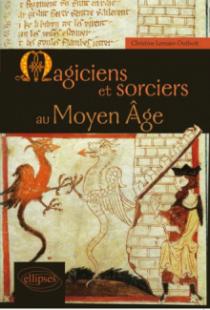 Magiciens et sorciers au Moyen Âge