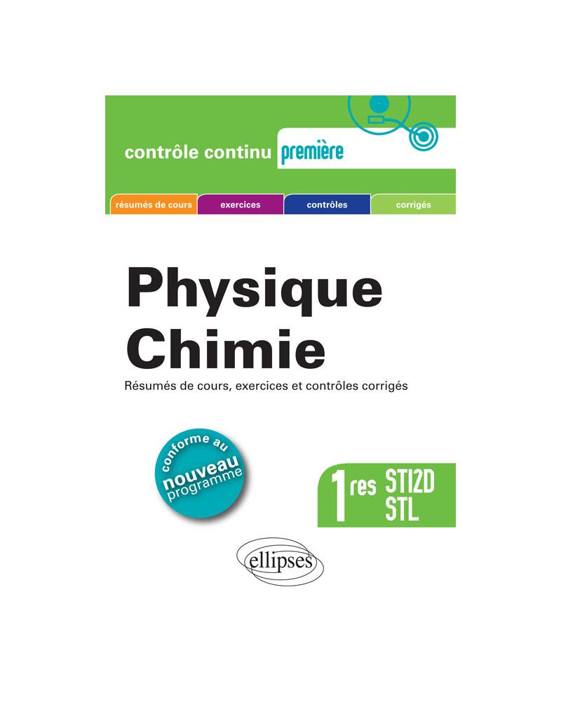 Physique-chimie - Premières STI2D et STL Conforme au nouveau programme 2011
