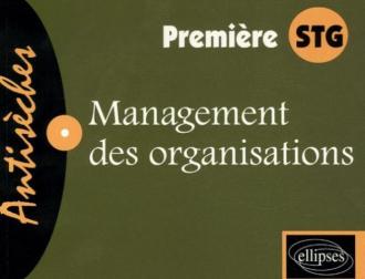 Management des organisations - Première STG