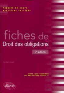 Fiches de Droit des obligations. Rappels de cours et exercices corrigés. 2e édition