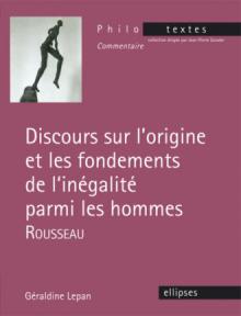 Rousseau, Discours sur l'origine et les fondements de l'inégalité parmi les hommes