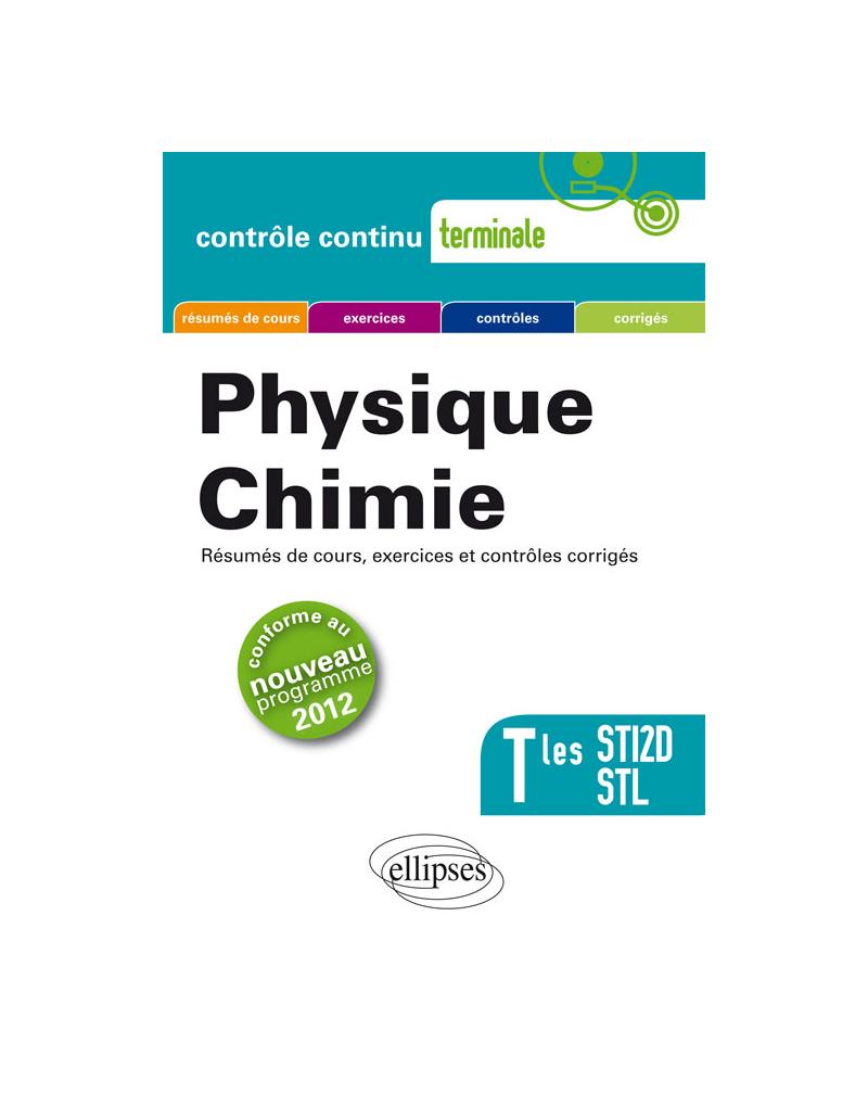 Physique-Chimie - Terminales STI2D et STL conforme au nouveau programme 2012