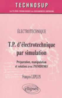 T.P. d'électrotechnique par simulation, Préparation, manipulation et solution par PSIMDEMO - Niveau A
