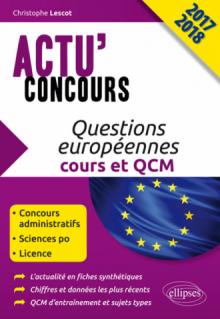 Questions européennes - cours et QCM - concours 2017-2018