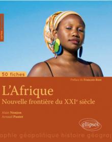 L'Afrique, nouvelle frontière du XXIe siècle