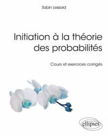 Initiation à la théorie des probabilités