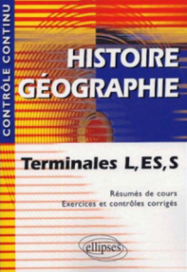 Histoire-Géographie - Terminales L, ES et S