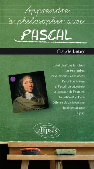 Apprendre à philosopher avec Pascal