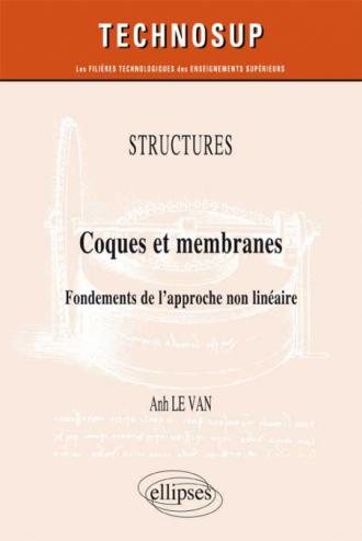 STRUCTURES - Coques et membranes - Fondements de l'approche non linéaire  (niveau C)