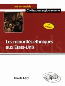 Les minorités ethniques aux Etats-Unis. Nouvelle édition
