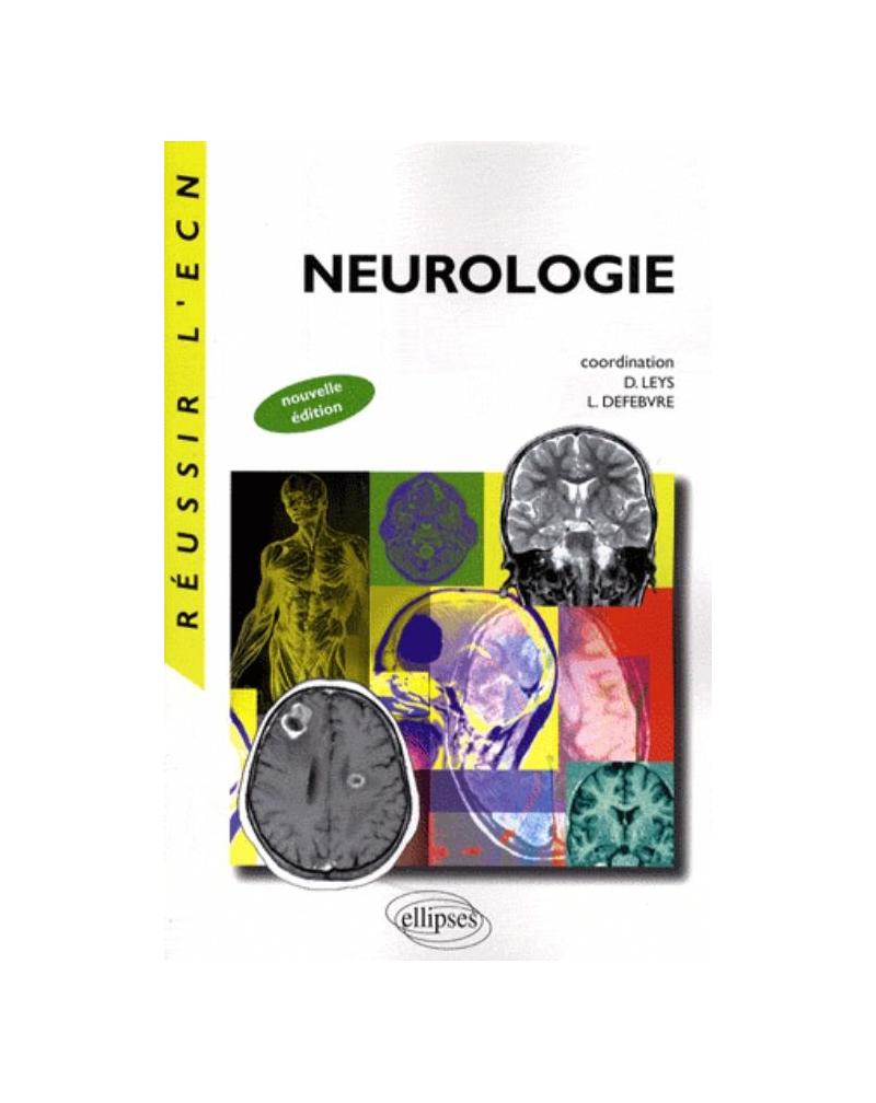 Neurologie. Nouvelle édition