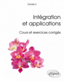 Intégration et applications - Cours et exercices corrigés
