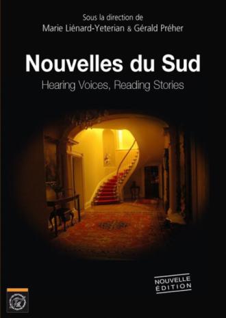 Nouvelles du Sud. Hearing Voices Reading Stories - nouvelle édition