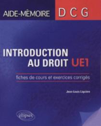 Introduction au droit. Fiches de cours et exercices corrigés. DCG1
