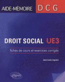 Droit social. Fiches de cours et exercices corrigés. DCG3