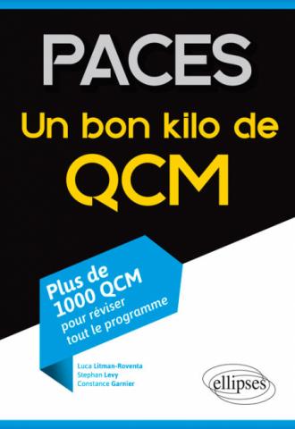PACES - Un bon kilo de QCM (plus de 1000 QCM pour réviser tout le programme)