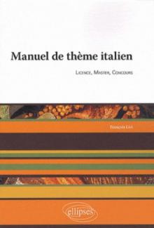Manuel de thème italien. Licence, Master, Conours