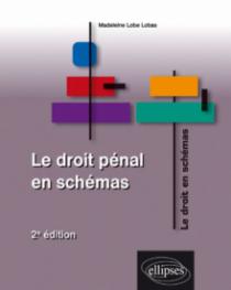 Le droit pénal en schémas. 2e édition
