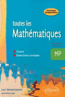 Toute les Mathématiques MP - cours et exercices corrigés