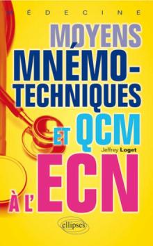 Moyens mnémotechniques et QCM à l'ECN