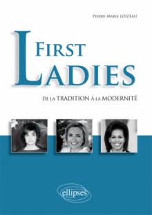 First Ladies. De la tradition à la modernité