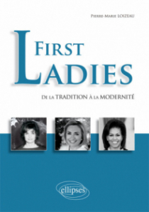 First Ladies. De la tradition à la modernité