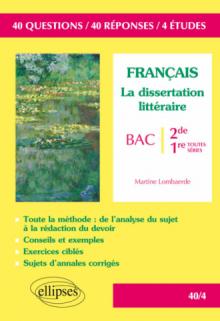La dissertation littéraire - Seconde et Premières toutes séries