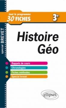 Histoire-Géographie - Troisième • 30 fiches