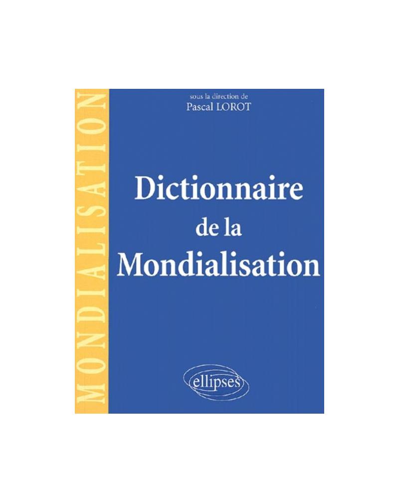 Dictionnaire de la mondialisation