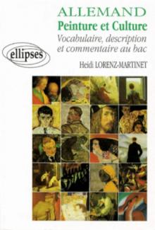 Allemand - Peinture et culture - Vocabulaire, description et commentaire au Bac