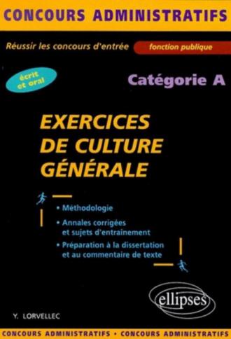 Exercices de culture générale - catégorie A