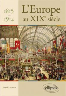 L'Europe au XIXe siècle - 1815 -1914