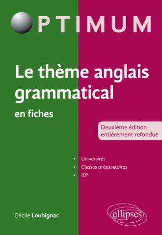 Le thème anglais grammatical en fiches - 2e édition entièrement refondue
