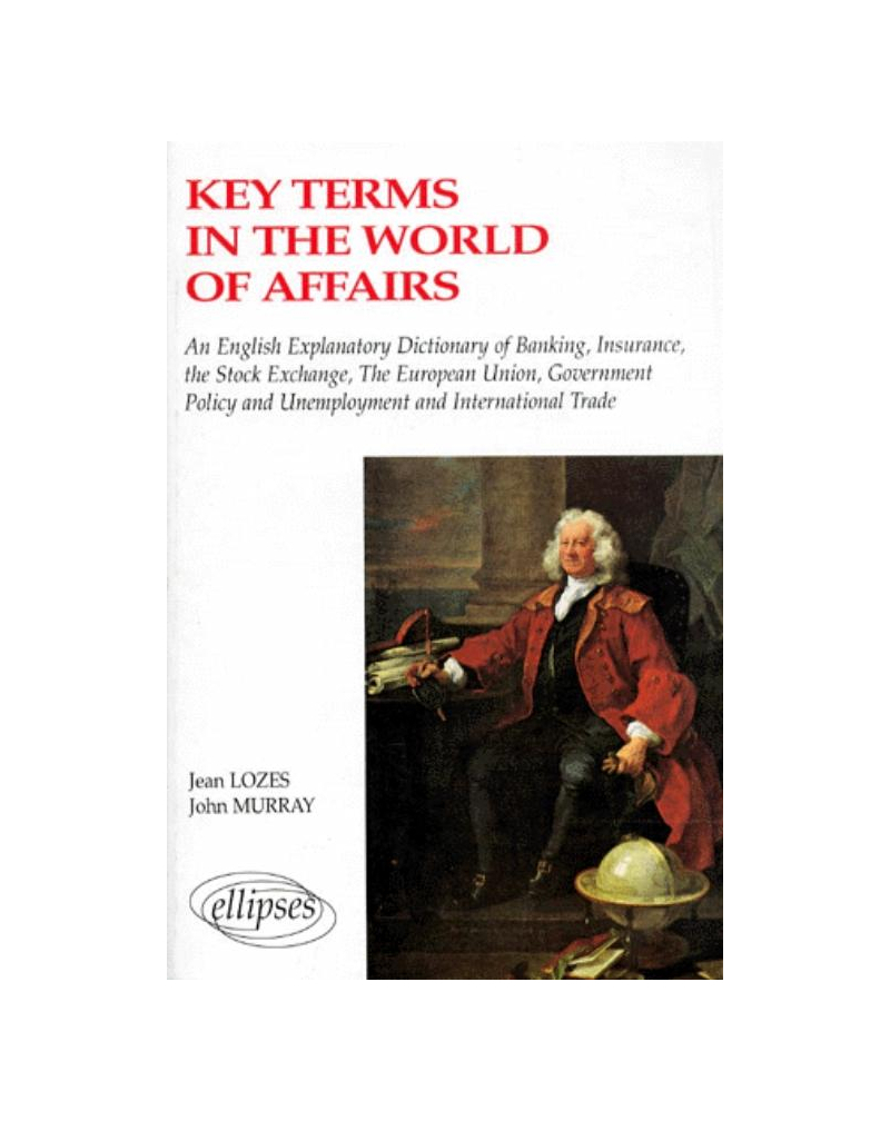 Key terms in the world of affairs