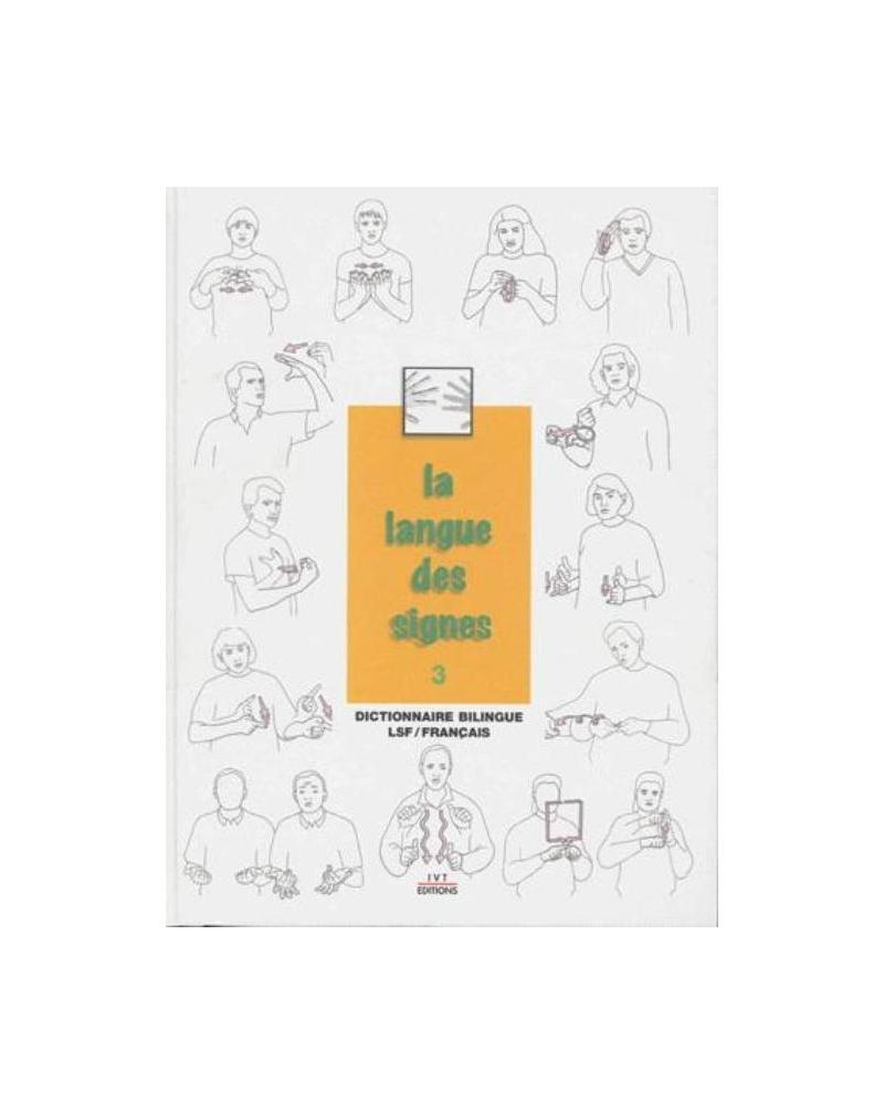 La langue des signes  - Tome 3
