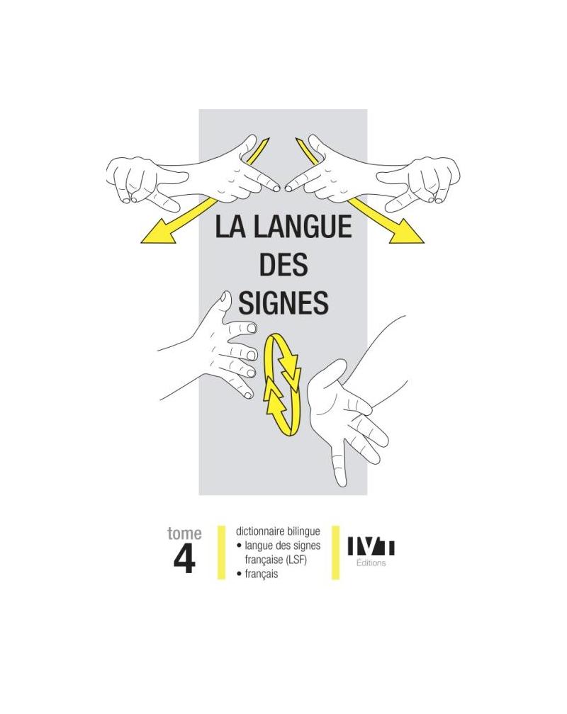 La langue des signes - Tome 4