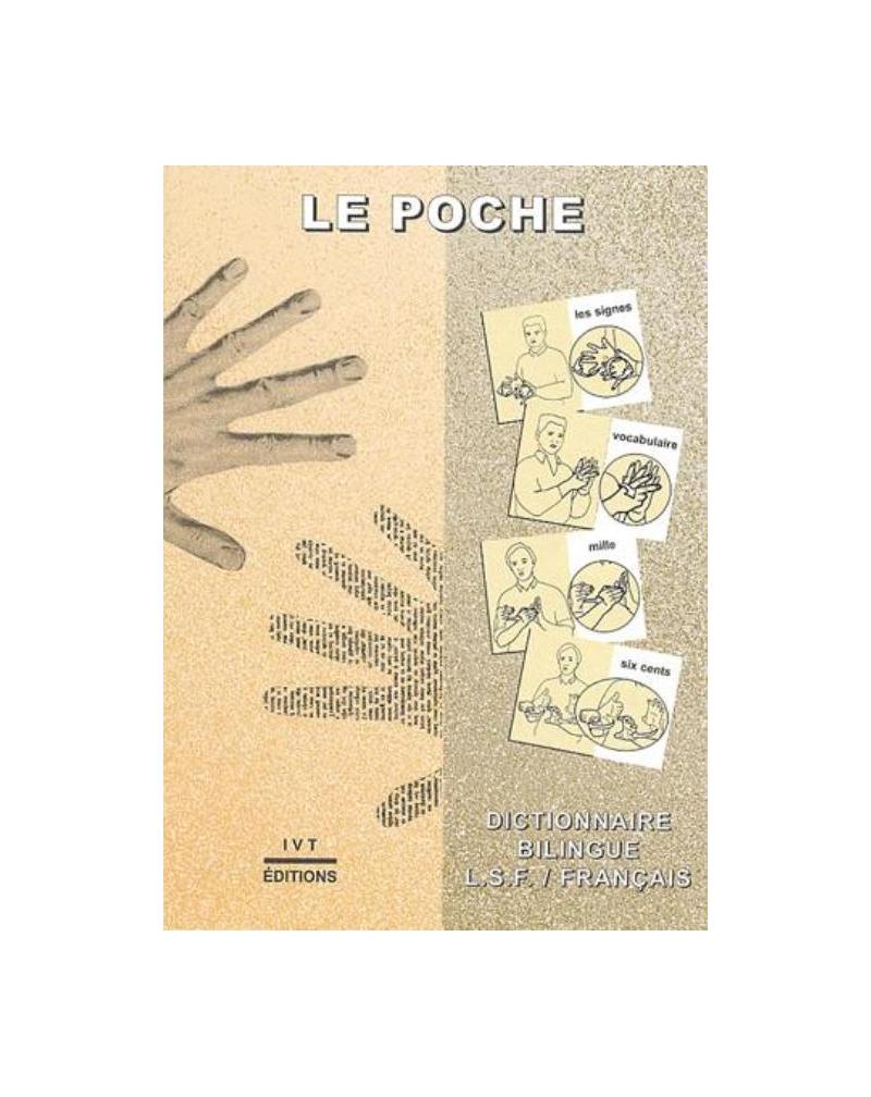 Poche (Le) - Dictionnaire bilingue LSF/Français