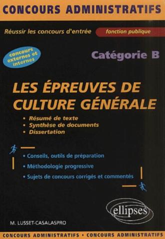Les épreuves de culture générale et de français - catégorie B
