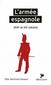 L'armée espagnole (XIXe et Xxe siècles)