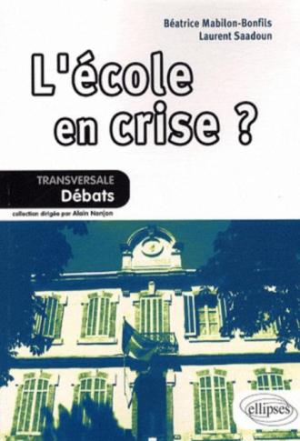 L'école en crise ?
