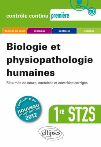 Biologie et physiopathologie humaines - Première ST2S - nouveau programme 2012