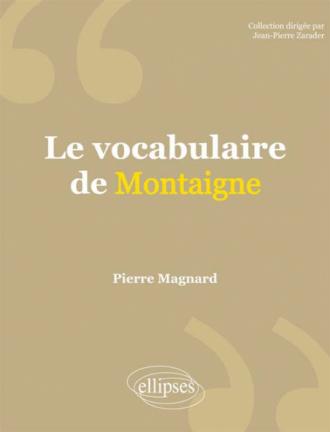 Le vocabulaire de Montaigne