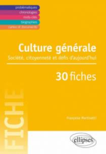 Culture générale - Société, citoyenneté et défis d'aujourd'hui en 30 fiches