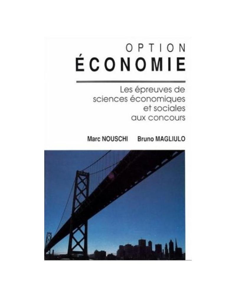 Option Économie (les épreuves de Sciences économiques et sociales aux concours)