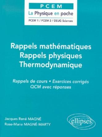 Rappels mathématiques / Rappels physiques / Thermodynamique
