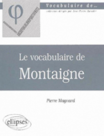 vocabulaire de Montaigne (Le)