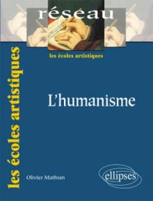L'humanisme. Nouvelle édition
