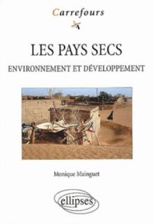 Les pays secs - Environnement et développement