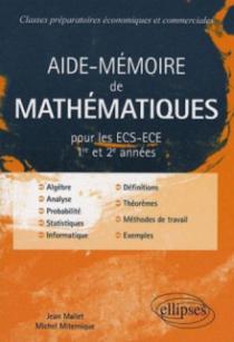 Aide-mémoire de mathématiques pour les ECS-ECE 1ère et 2ème années